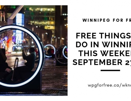 Free Things to Do in Winnipeg This Weekend September 27–29
