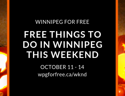 Free Things to Do in Winnipeg This Weekend October 11 – 14