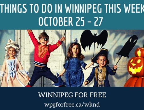Free Things to Do in Winnipeg This Weekend October 25 – 27