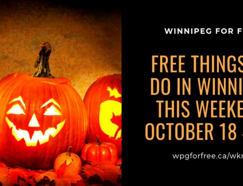 Free Things to Do in Winnipeg This Weekend October 18 – 20