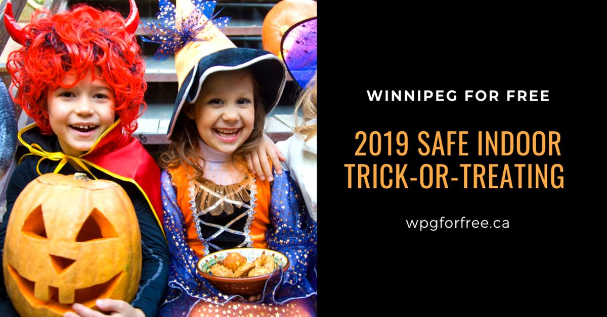 2019 Safe Indoor Trick Or Treating Winnipeg For Free