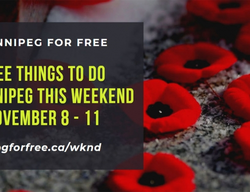 Free Things to Do in Winnipeg This Weekend November 8 – 11