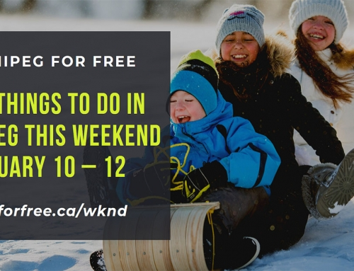 Free Things to Do in Winnipeg This Weekend January 10 – 12