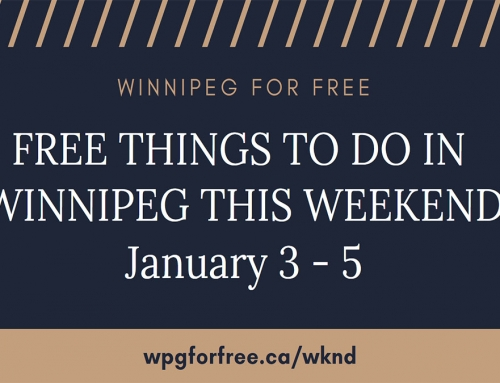 Free Things to Do in Winnipeg This Weekend January 3 – 5