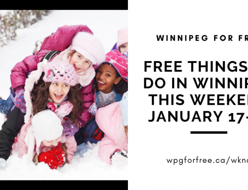 Free Things to Do in Winnipeg This Weekend January 17-19