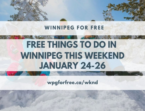 Free Things to Do in Winnipeg This Weekend January 24-26