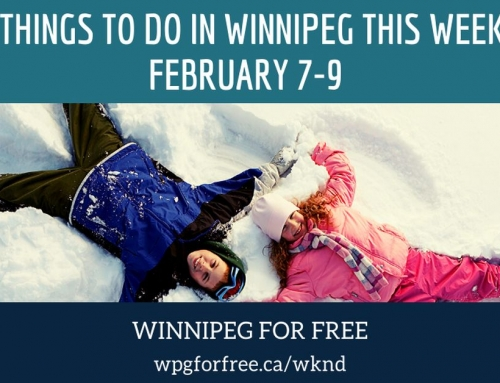 Free Things to Do in Winnipeg This Weekend February 7-9