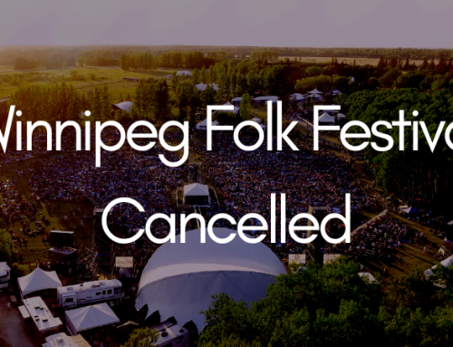 2020 Winnipeg Folk Festival Cancelled