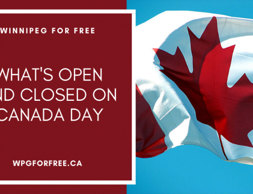 What's Opened and Closed on Canada Day in Winnipeg