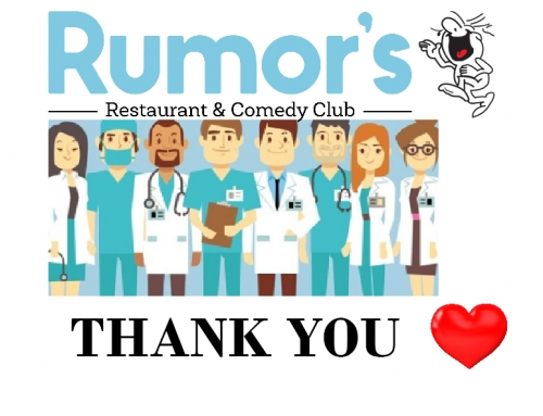 Rumor's Comedy Club is Offering Free Entry for Frontline Health Workers