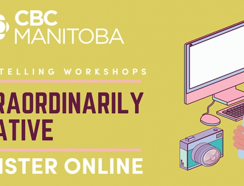 Free CBC Manitoba Storytelling Workshops