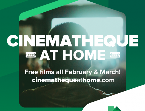 Cinematheque At Home: Free Films All February And March