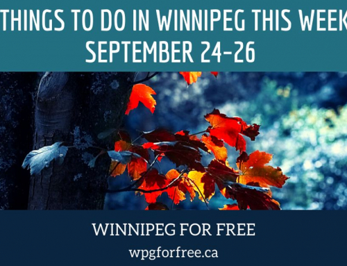Free Things To Do In Winnipeg This Weekend September 24-26