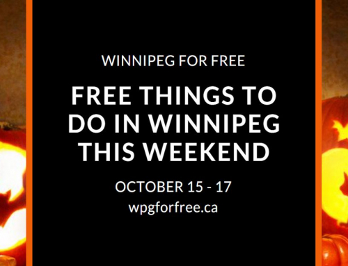 Free Things to Do in Winnipeg This Weekend October 15 – 17